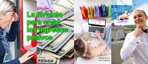 La fórmula para crear los ingresos pasivos.