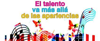 El talento va más allá de las apariencias